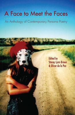 A Face to Meet the Faces By Brown, Stacey Lynn (EDT)/ De LA Paz, Oliver (EDT)